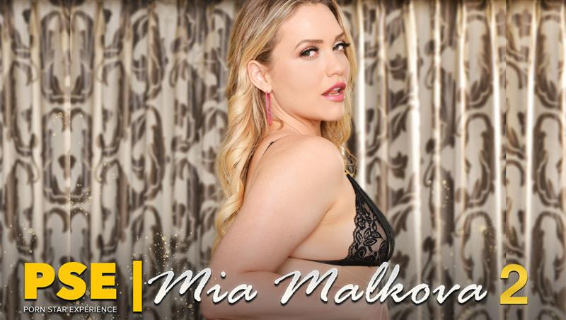 Your Dream Cum True: Mia Malkova's VR Porn Star Experience