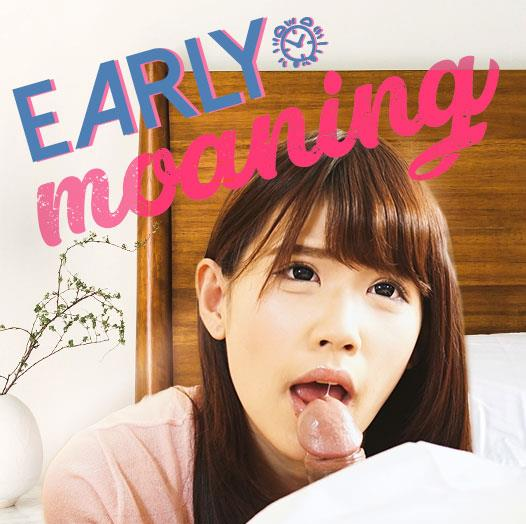 Early Moaning